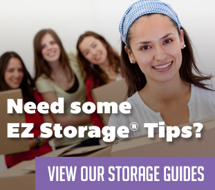 Need Some EZ Storage® Tips? View Our Storages Guides