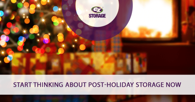 Start Thinking About Post-Holiday Storage Now