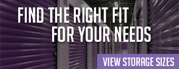 Find the Right Fit For Your Needs - View Storage Sizes